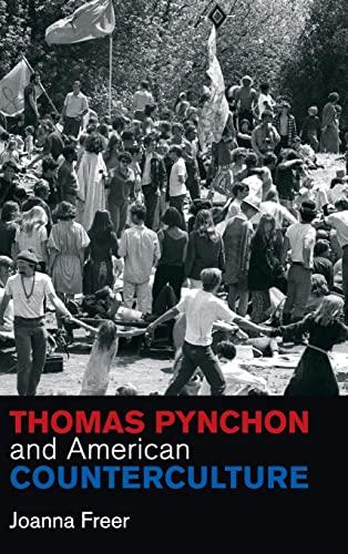 9781107076051: Thomas Pynchon and American Counterculture (Cambridge Studies in American Literature and Culture)