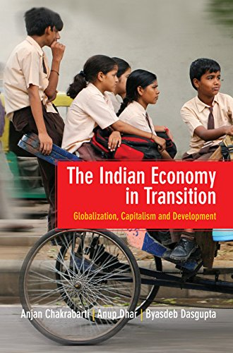 9781107076112: The Indian Economy in Transition: Globalization, Capitalism and Development