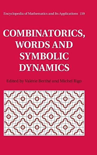 9781107077027: Combinatorics, Words and Symbolic Dynamics (Encyclopedia of Mathematics and its Applications)
