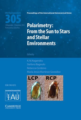 9781107078550: Polarimetry (IAU S305): From the Sun to Stars and Stellar Environments (Proceedings of the International Astronomical Union Symposia and Colloquia)