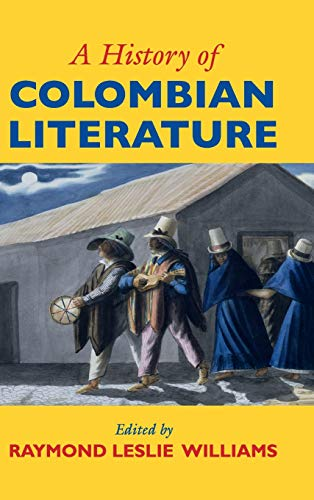 9781107081352: A History of Colombian Literature