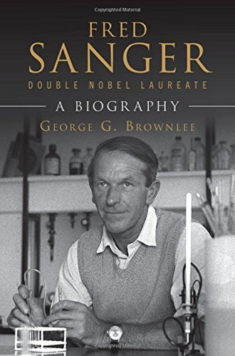 9781107083349: Fred Sanger - Double Nobel Laureate: A Biography