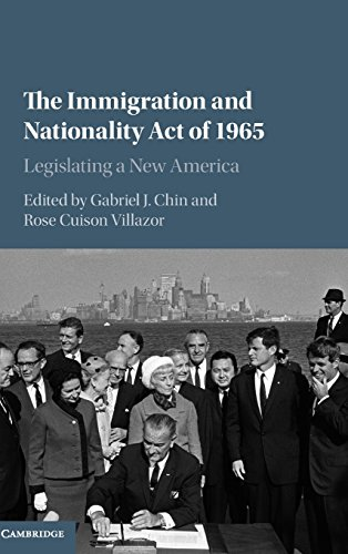 9781107084117: The Immigration and Nationality Act of 1965: Legislating a New America