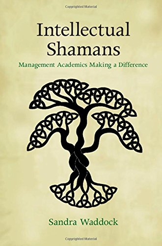 9781107085183: Intellectual Shamans: Management Academics Making a Difference