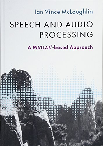 9781107085466: Speech and Audio Processing: A MATLAB®-based Approach