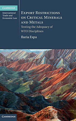 Export Restrictions on Critical Minerals and Metals: Testing the Adequacy of WTO Disciplines (...