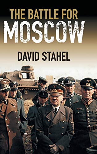 9781107087606: The Battle for Moscow