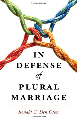 9781107087712: In Defense of Plural Marriage