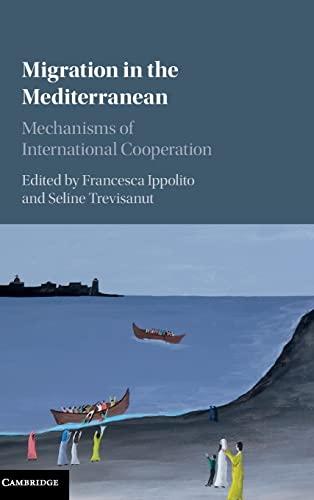 9781107087859: Migration in the Mediterranean: Mechanisms of International Cooperation