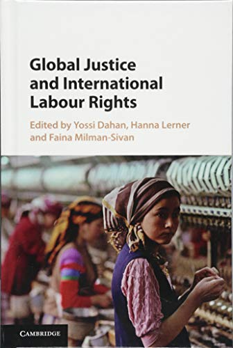 9781107087873: Global Justice and International Labour Rights