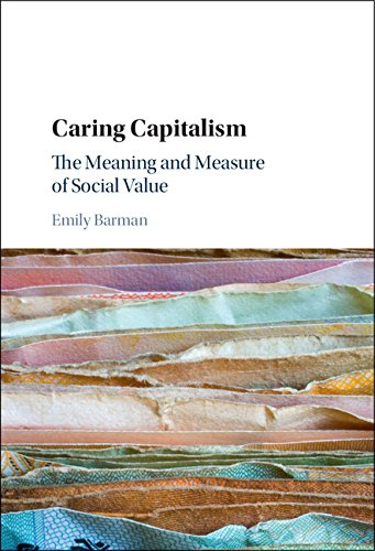 9781107088153: Caring Capitalism: The Meaning and Measure of Social Value