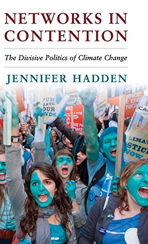9781107089587: Networks in Contention: The Divisive Politics of Climate Change (Cambridge Studies in Contentious Politics)