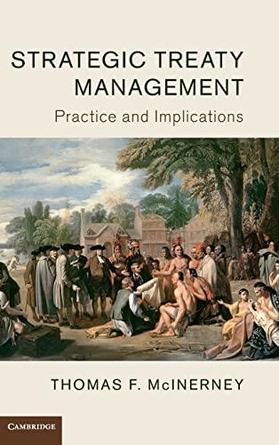 Strategic Treaty Management: Practice and Implications: McInerney, Thomas F.
