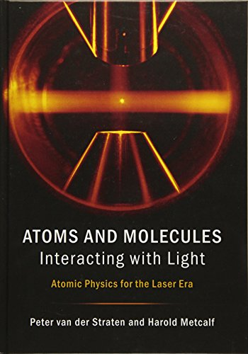 9781107090149: Atoms and Molecules Interacting with Light: Atomic Physics for the Laser Era