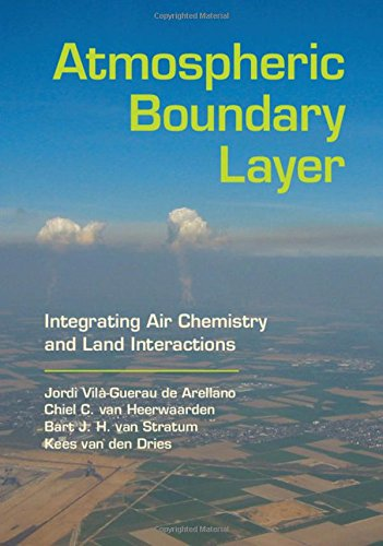 9781107090941: Atmospheric Boundary Layer: Integrating Air Chemistry and Land Interactions
