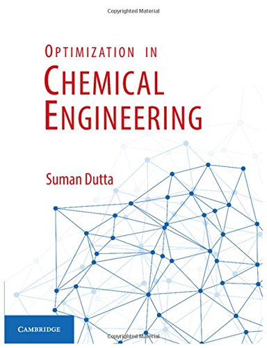 9781107091238: Optimization in Chemical Engineering