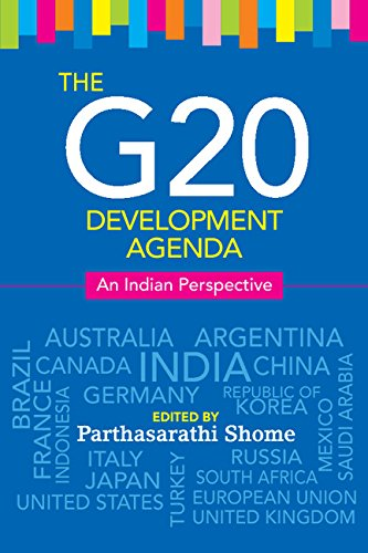 The G20 Development Agenda: An Indian Perspective: Parthasarathi Shome (Ed.)