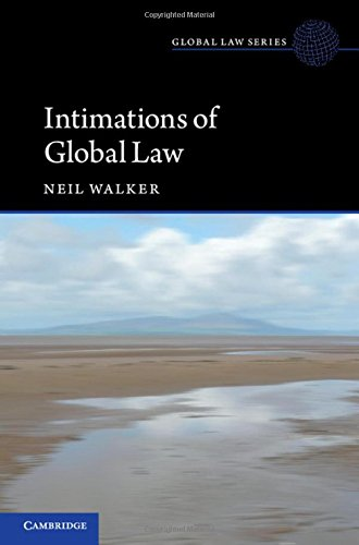 Intimations of Global Law (Hardback): Neil Walker