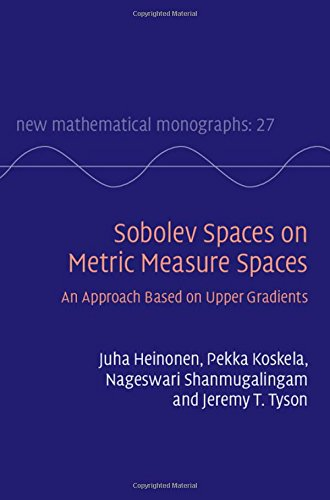 9781107092341: Sobolev Spaces on Metric Measure Spaces: An Approach Based on Upper Gradients (New Mathematical Monographs)
