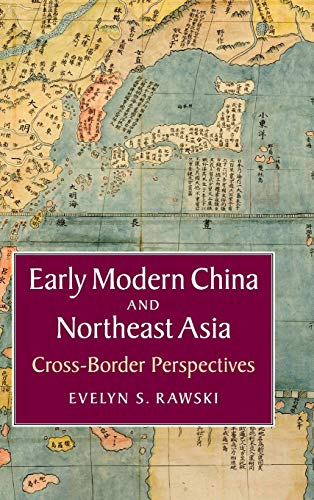 9781107093089: Early Modern China and Northeast Asia: Cross-Border Perspectives