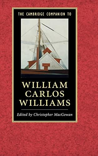 9781107095151: The Cambridge Companion to William Carlos Williams (Cambridge Companions to Literature)