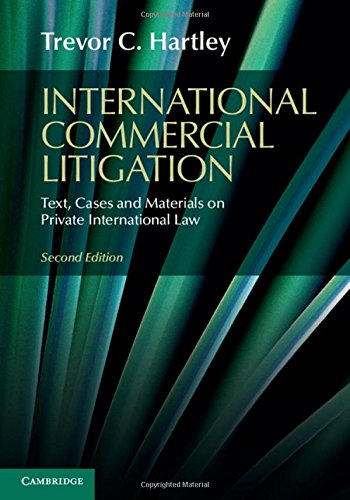 9781107095892: International Commercial Litigation: Text, Cases and Materials on Private International Law