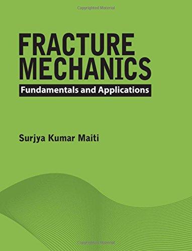 9781107096769: Fracture Mechanics: Fundamentals and Applications