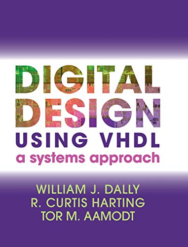 9781107098862: Digital Design Using VHDL: A Systems Approach