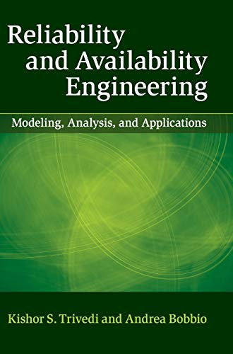 Reliability And Availability Engineering: Trivedi, Kishor;bobbio, Andrea