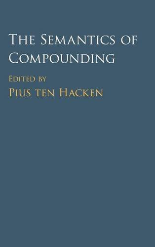 9781107099708: The Semantics of Compounding