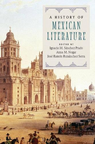 9781107099807: A History of Mexican Literature