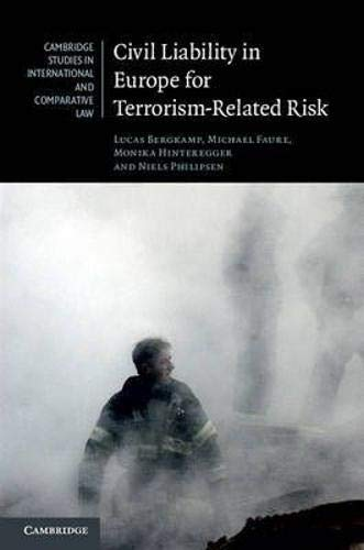 9781107100442: Civil Liability in Europe for Terrorism-Related Risk (Cambridge Studies in International and Comparative Law)