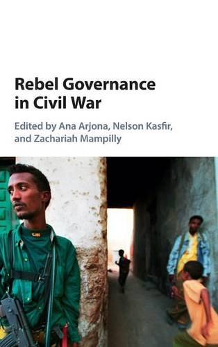 9781107102224: Rebel Governance in Civil War