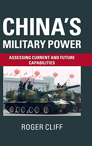 9781107103542: China's Military Power: Assessing Current and Future Capabilities