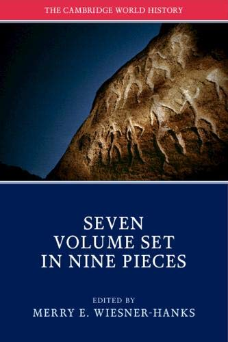 The Cambridge World History 7 Volume Set in 9 Pieces (Hardback)