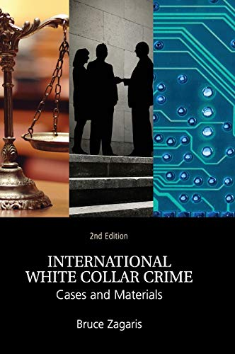 9781107108806: International White Collar Crime: Cases and Materials