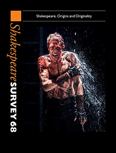 9781107108844: Shakespeare Survey: Volume 68, Shakespeare, Origins and Originality