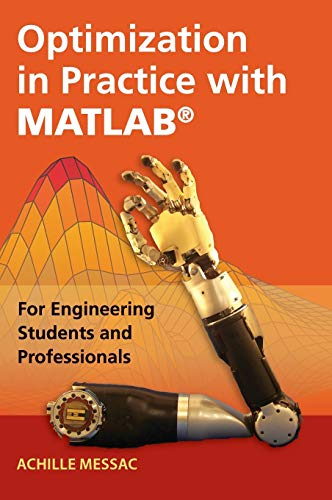 Optimization in Practice with MATLAB (R) (Hardcover): Achille Messac