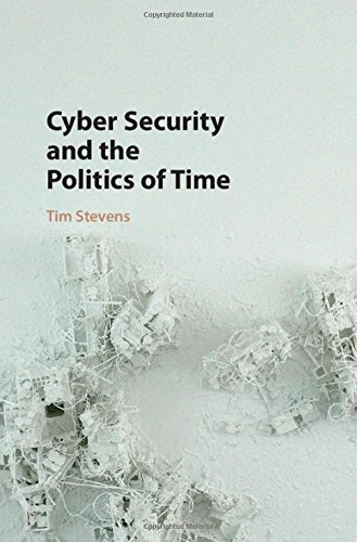 9781107109421: Cyber Security and the Politics of Time