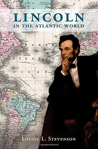 9781107109643: Lincoln in the Atlantic World