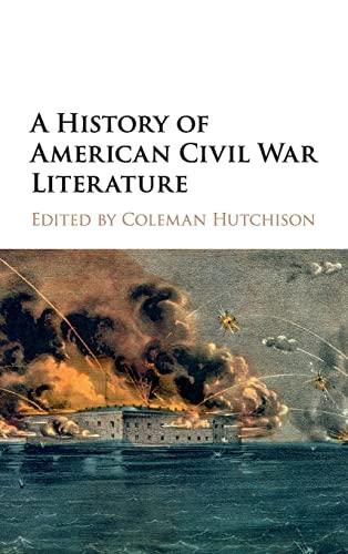 9781107109728: A History of American Civil War Literature