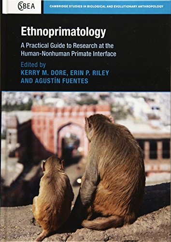 9781107109964: Ethnoprimatology: A Practical Guide to Research at the Human-Nonhuman Primate Interface (Cambridge Studies in Biological and Evolutionary Anthropology)