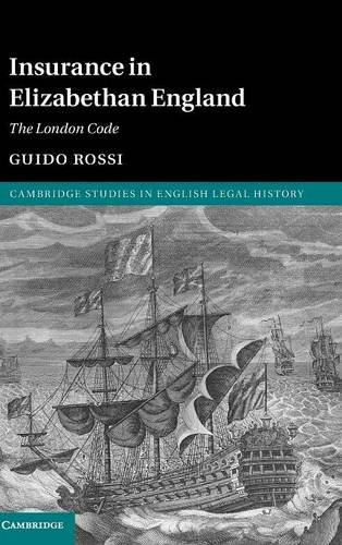 9781107112285: Insurance in Elizabethan England (Cambridge Studies in English Legal History)