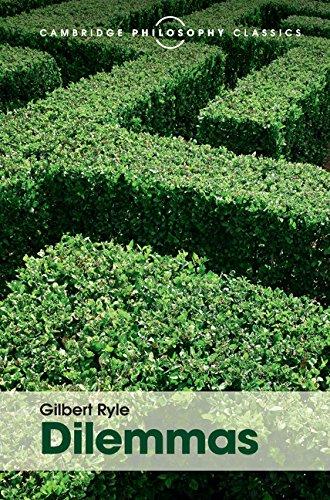 9781107113626: Dilemmas: The Tarner Lectures 1953 (Cambridge Philosophy Classics)