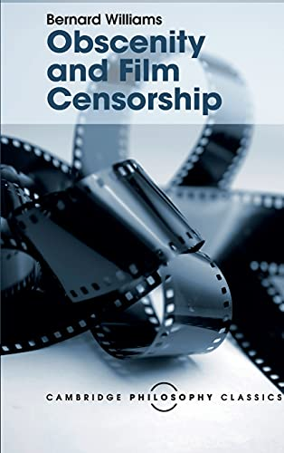 9781107113770: Obscenity and Film Censorship: An Abridgement of the Williams Report