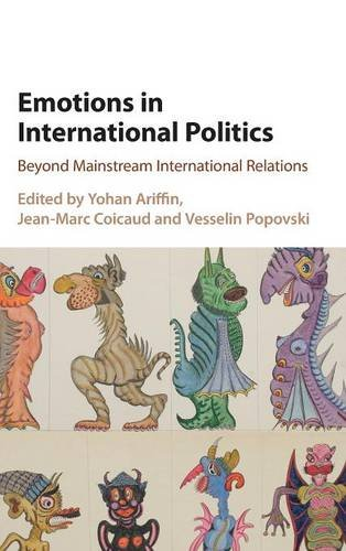 9781107113855: Emotions in International Politics: Beyond Mainstream International Relations