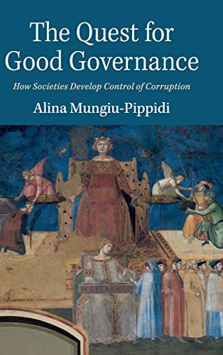 9781107113923: The Quest for Good Governance: How Societies Develop Control of Corruption