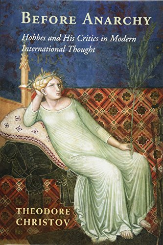 9781107114531: Before Anarchy: Hobbes and his Critics in Modern International Thought