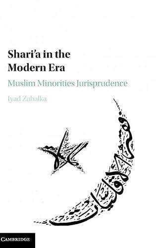 Shari'a in the Modern Era: Muslim Minorities Jurisprudence: Iyad Zahalka