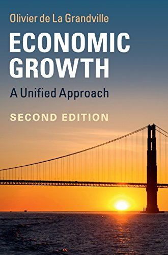 9781107115231: Economic Growth: A Unified Approach